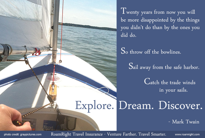 Explore. Dream. Discover. Quote by Mark Twain.