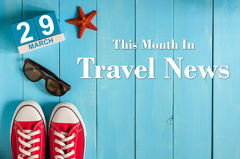 Travel News March 2017