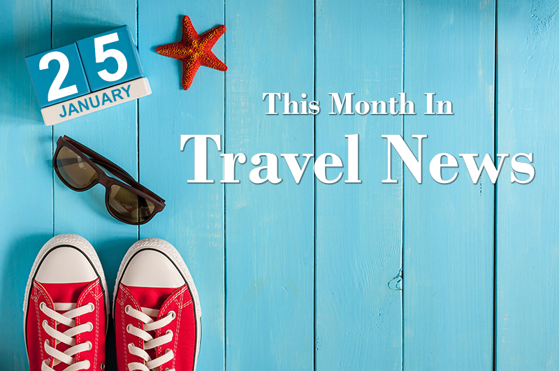 Travel News for January 2017